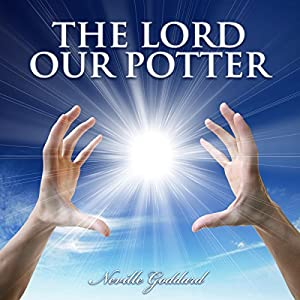The Lord, Our Potter Audiobook