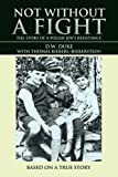 img - for Not Without a Fight: The Story of a Polish Jew's Resistance book / textbook / text book