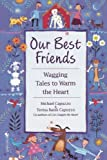 Our Best Friends, Michael Capuzzo, 0553762311