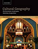 Cultural Geography : Environments, Landscapes, Identities, Inequalities, Norton, William and Walton-Roberts, Margaret, 0195429540