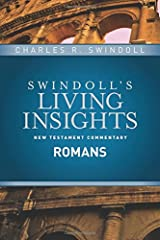 Insights on Romans (Swindoll's Living Insights New Testament Commentary)