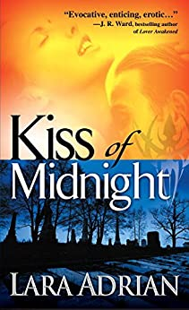 Kiss of Midnight: A Midnight Breed Novel (The Midnight Breed Series Book 1) by [Adrian, Lara]