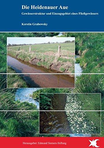 Die Heidenauer Aue: Gewässerstruktur und Einzugsgebiet eines Fließgewässers