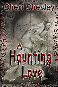 A Haunting Love
