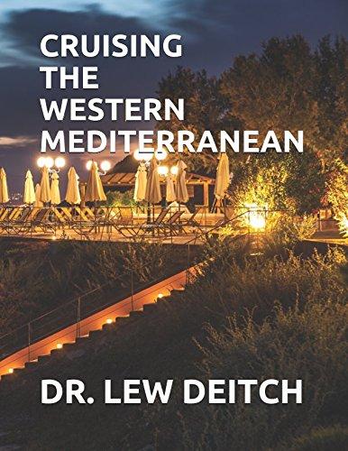 CRUISING THE WESTERN MEDITERRANEAN (Best Mediterranean Cruises 2019)
