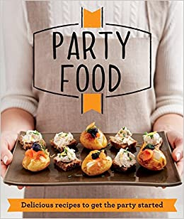 Party food delicious ideas perfect for every occasion good party food delicious ideas perfect for every occasion good housekeeping amazon good housekeeping institute 9781909397019 books forumfinder Gallery
