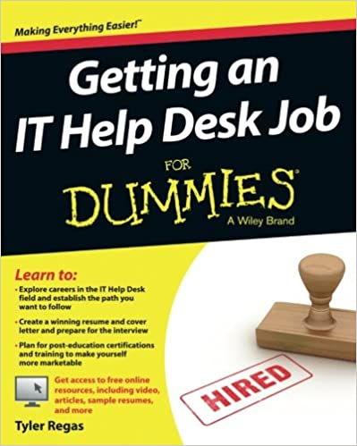 Beautiful Getting An IT Help Desk Job For Dummies 1st Edition Amazing Ideas