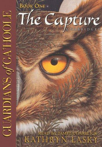 The Capture (Guardians of Ga'Hoole, Book 1)