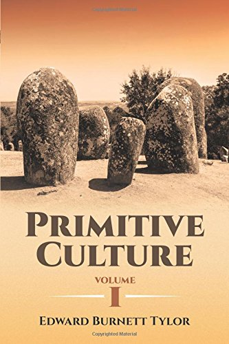 Primitive Culture Volume I (Dover Books on Anthropology and Folklore)