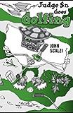 Judge Sn Goes Golfing