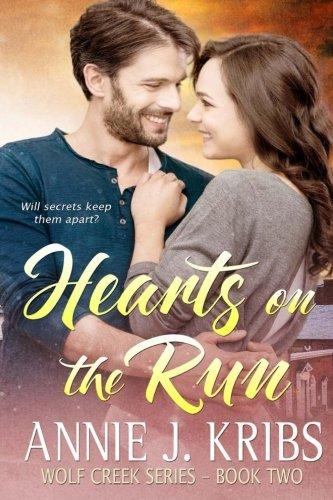 Hearts On The Run (Wolf Creek Series) (Volume 2)