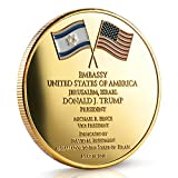 Jerusalem United States Embassy Coin - Dedicated May 14, 2018 Jerusalem Israel - Commemorate This Important Event with This Stunning Collectible Coin