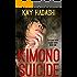 Kimono Suicide: Death in a Zen Garden (The June Kato Legacy Series Book 1)