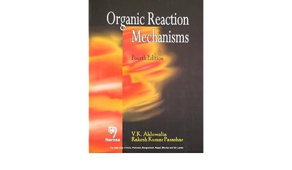 4th pdf ahluwalia edition organic reaction mechanism by