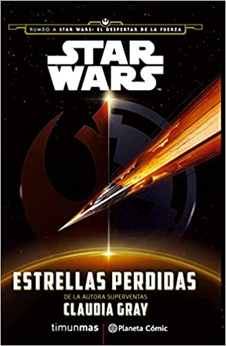 Star Wars. Estrellas perdidas.