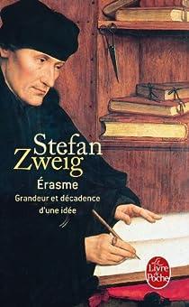 Érasme, Grandeur et décadence d'une idée par Zweig