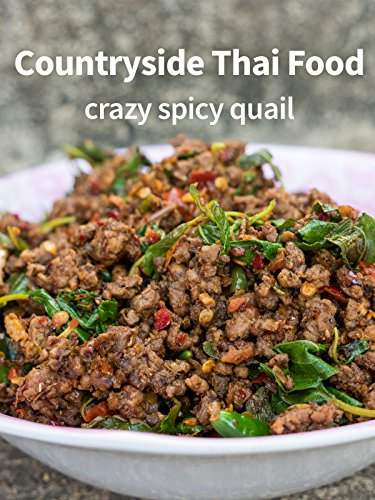 Countryside Thai Food - Crazy Spicy Quail! (Best Side Dish For Fried Rice)