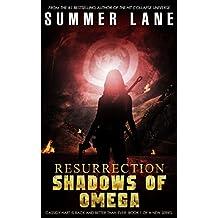 Resurrection: Shadows of Omega