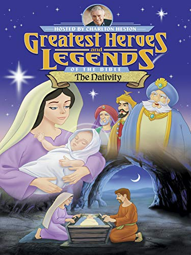 Greatest Heroes and Legends of the Bible: The Nativity -