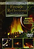 Moods Of Nature: Fireside Reflections