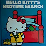Hello Kitty's Bedtime Search, Robin Harris, 0394853970