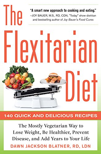 The Flexitarian Diet is a common sense diet that works