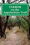 Terror on the Appalachian Trail, Ken Mink, 1467996475