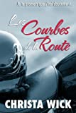 img - for Les Courbes de la Route (French Edition) book / textbook / text book