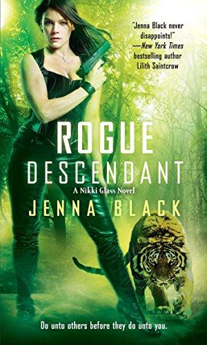 Rogue Descendant (Nikki Glass Book ()