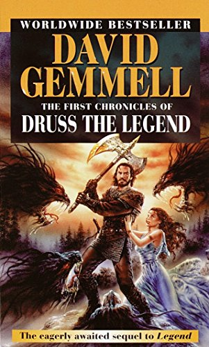 The First Chronicles of Druss the Legend (Drenai Tales, Book 6)