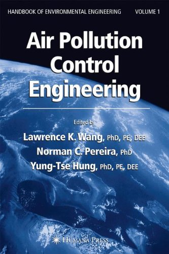 Air Pollution Control Engineering (Handbook of Environmental Engineering) (v. 1)