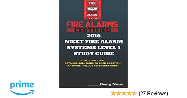 Nicet fire alarm systems level 1 study guide henry nazar nicet fire alarm systems level 1 study guide henry nazar 9781523633852 amazon books fandeluxe Image collections