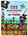 Les pirates : 555 autocollants par Fraisse