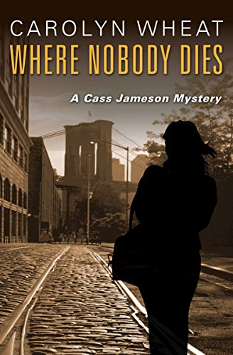 Where Nobody Dies The Cass Jameson Mysteries Book 2 Kindle