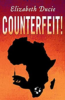 Counterfeit! (Suzanne Jones Book 1) by [Ducie, Elizabeth]