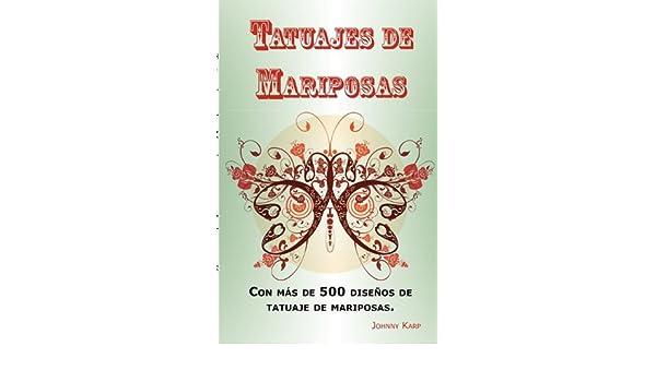 Tatuajes de Mariposas: Con más de 500 diseños de tatuaje de ...