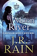 Moon River Vampire For Hire Book 8