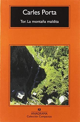 Tor. La montaña maldita: 734 (COMPACTOS) por Carles Porta