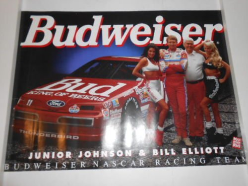 (Vintage Bill Elliott Ford Budweiser Thunderbird#11 & Junior Johnson Budweiser Girls Poster 28