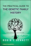 The Practical Guide to the Genetic Family History 2nd Edition