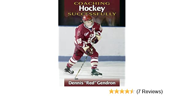 Coaching hockey successfully dennis gendron vern stenlund coaching hockey successfully dennis gendron vern stenlund 9780880119115 amazon books malvernweather Images