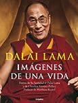 Dalai Lama: Imagenes de una vida/ Ima...