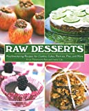 Raw Desserts, Erica Palmcrantz Aziz and Irmela Lilja, 1616083476