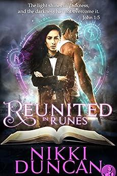 Reunited In Runes by [Duncan, Nikki]