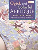 img - for Quick and Colorful Applique: 14 Lively New Designs (2006-02-04) book / textbook / text book