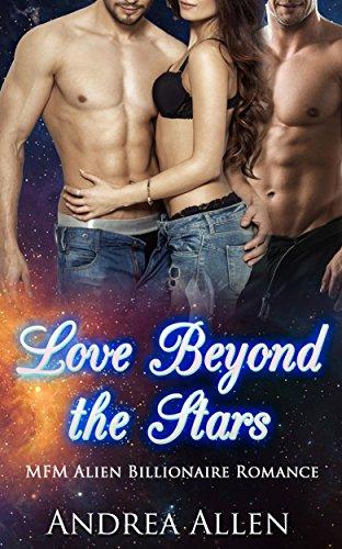 Love in Troubled Times: MFM Alien Romance