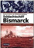 ZEITGESCHICHTE - Schlachtschiff Bismarck - Ein Überlebender berichtet vom Glanz und Untergang der Bismarck am 28. Mai 1941 - FLECHSIG Verlag (Flechsig - Geschichte/Zeitgeschichte)