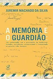 A memória e o guardião: Em comunicação com o presidente da República: Relação, influência, reciprocidade e conspiração no go