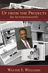 Up from the Projects: An Autobiography (Hoover Institution Press Publication Book 600) Kindle Edition