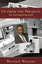 Up from the Projects: An Autobiography (Hoover Institution Press Publication)
